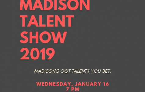 The information about Madison's Talent Show this year, January 16th.